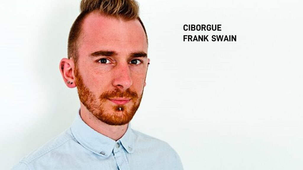 2014. CIBORGUE FRANK SWAIN Eu escuto WI-FI