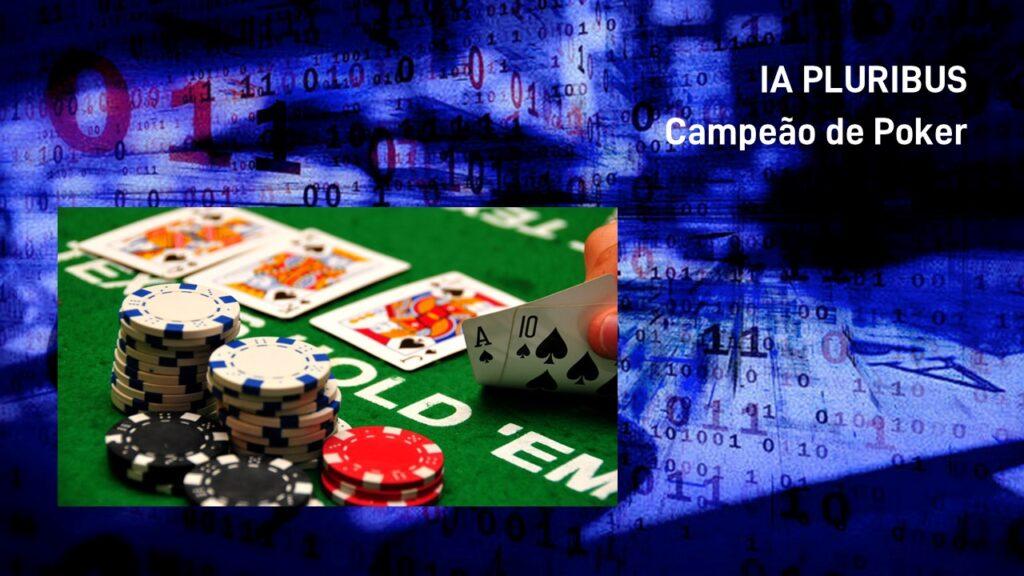 2019. IA PLURIBUS, Campeão de Poker